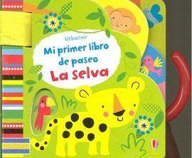 MI PRIMER LIBRO DE PASEO LA SELVA