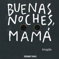 BUENAS NOCHES, MAMÁ