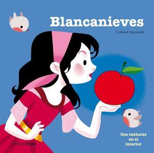 BLANCANIEVES CUENTOS CON TEXTURAS