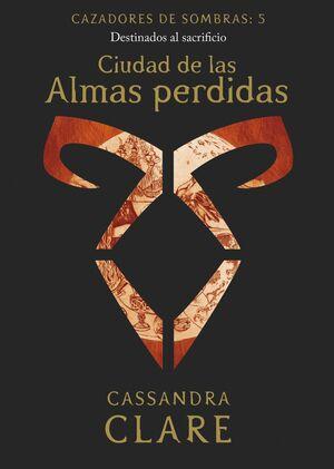 CIUDAD DE LAS ALMAS PERDIDAS     (NUEVA PRESENTACI