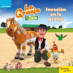 LA GRANJA DE ZENON. INVASION EN LA GRANJA. CUENTO