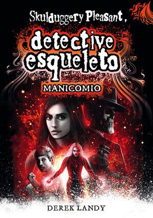 MANICOMIO (DETECTIVE ESQUELETO 12)
