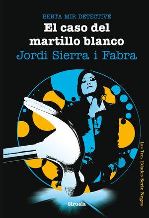 EL CASO DEL MARTILLO BLANCO. BERTA MIR DETECTIVE