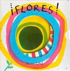 FLORES!