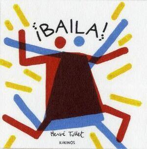 BAILA!