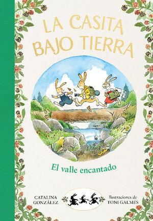 VALLE ENCANTADO, EL(CASITA BAJO TIERRA 3