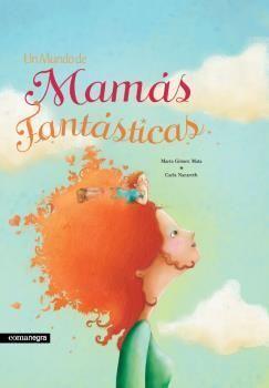 MUNDO DE MAMÁS FANTÁSTICAS, UN