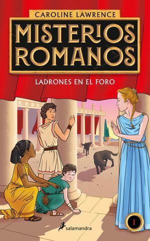 LADRONES EN EL FORO(MISTERIOS ROMANOS 1)