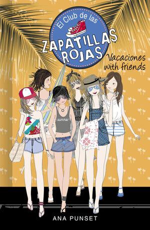 VACACIONES WITH FRIENDS