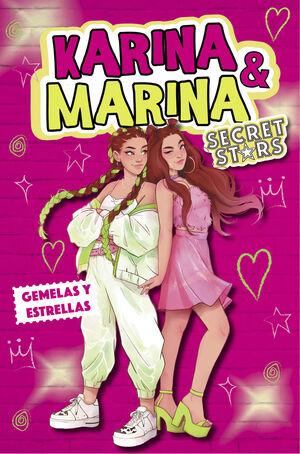 KARINA & MARINA SECRET STARS 1 GEMELAS Y
