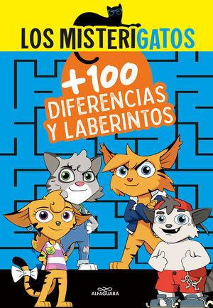 LOS MISTERIGATOS+100 LABERINTOS Y DIFERE