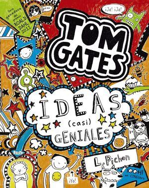 TOM GATES Nº 4. IDEAS (CASI) GENIALES.