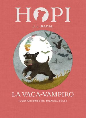 HOPI Nº 9. LA VACA VAMPIRO