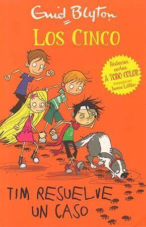 LOS CINCO. TIM RESUELVE UN CASO