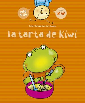 LA TARTA DE KIWI (X, W)