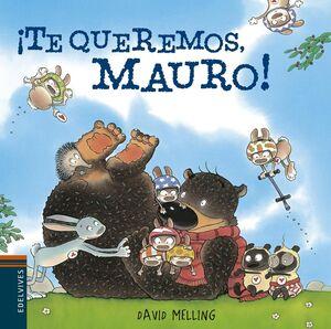 ¡TE QUEREMOS, MAURO!