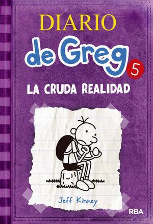 5.DIARIO DE GREG.CRUDA REALIDAD.(FICCION JUVENIL)