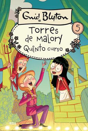 TORRES DE MALORY 05: QUINTO CURSO
