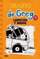 DIARIO DE GREG Nº 9. CARRETERA Y MANTA
