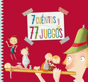 7 CUENTOS Y 77 JUEGOS
