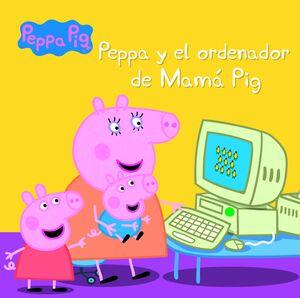 PEPPA Y EL ORDENADOR DE MAMÁ PIG