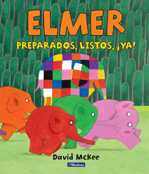 ELMER. PREPARADOS, LISTOS, YA