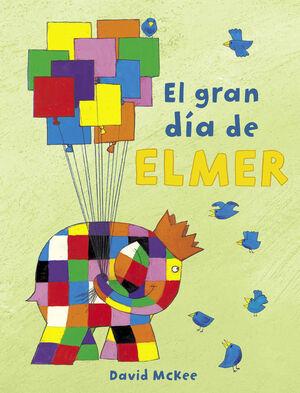 EL GRAN DIA DE ELMER (ELMER)