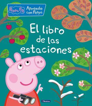 EL LIBRO DE LAS ESTACIONES (PEPPA PIG)