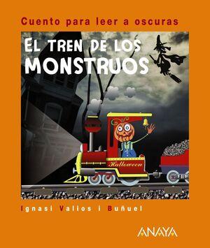 EL TREN DE LOS MONSTRUOS