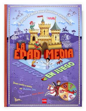 LA EDAD MEDIA. DE JUEGO EN JUEGO