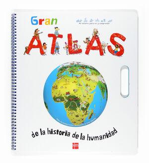 GRAN ATLAS DE LA HISTORIA DE LA HUMANIDAD.
