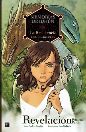 MEMORIAS DE IDHÚN, LA RESISTENCIA 1, REVELACIÓN