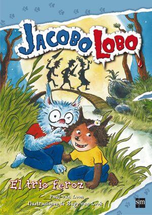 TRIO FEROZ, EL. JACOBO LOBO 5