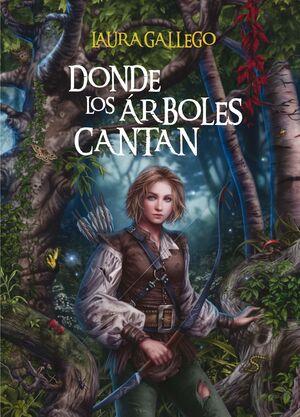 DONDE LOS ÁRBOLES CANTAN (CARTONE)