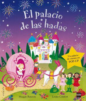 EL PALACIO DE LAS HADAS.