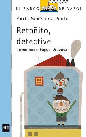 RETOÑITO, DETECTIVE.