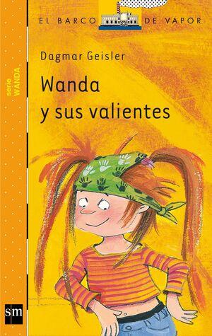 WANDA Y SUS VALIENTES.