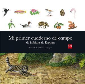 MI PRIMER CUADERNO DE CAMPO DE HÁBITAD DE ESPAÑA