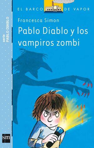 PABLO DIABLO Y LOS VAMPIROS ZOMBI.