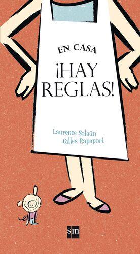EN CASA ¡HAY REGLAS!