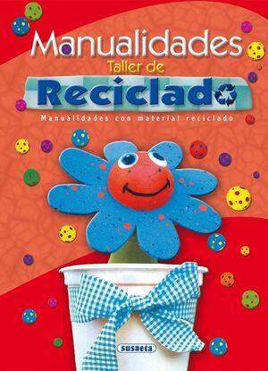 MANUALIDADES. TALLER DE RECICLADO