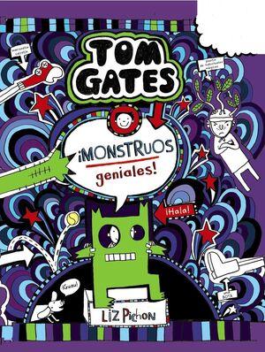 TOM GATES: ¡MONSTRUOS GENIALES!