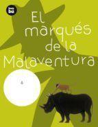 EL MARQUÉS DE MALAVENTURA