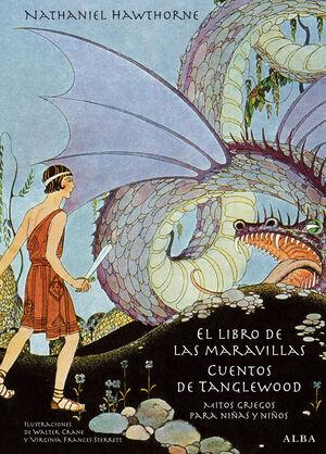 EL LIBRO DE LAS MARAVILLAS. CUENTOS DE TANGLEWOOD