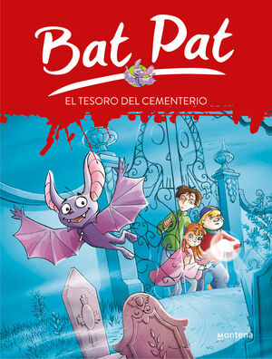 BAT PAT 1. EL TESORO DEL CEMENTERIO