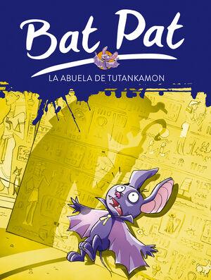 BAT PAT 3. LA ABUELA DE TUTANKAMON