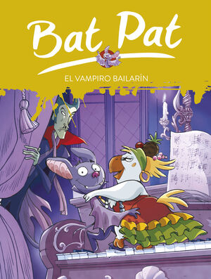 BAT PAT 6. EL VAMPIRO BAILARÍN