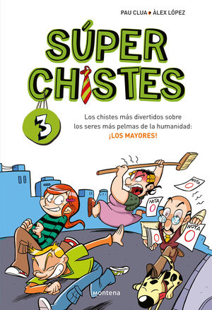 SUPERCHISTES Nº 3. LOS MAYORES