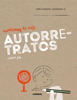 AUTORETRATOS. CUADERNOS DE ARTE