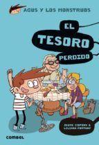 AGUS Y LOS MONSTRUOS 12 EL TESORO PERDIDO